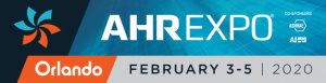 HVACR Manufacturers, Industry Professionals Report Strong Economy Heading into 2020 AHR Expo